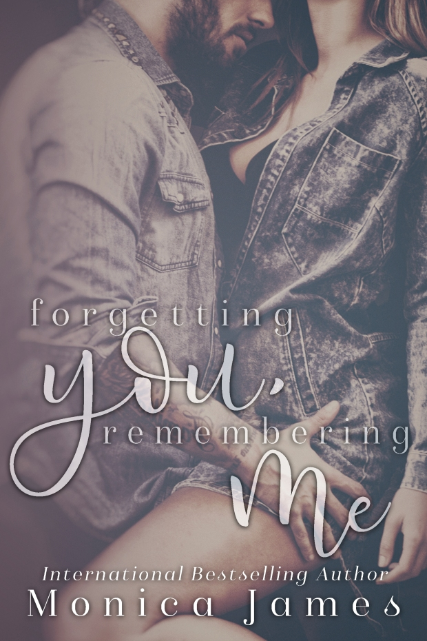 forgetting-you-remembering-me-monica-james